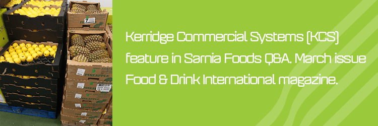 Kerridge Commercial Systems featured in Food & Drink International magazine.